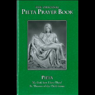 Pieta Prayer Book: Traditional Roman Catholic Prayers