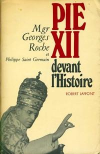 Pie XII devant l'Histoire