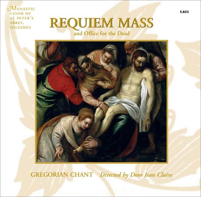 Gregorian Requiem Chants of the Requiem Mass