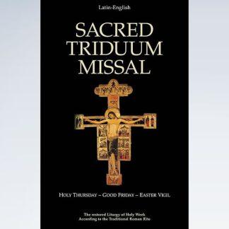 Sacred Triduum Missal: Ceremonies Paschal Vigil Liturgy