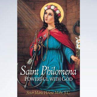 Saint Philomena: Powerful with God