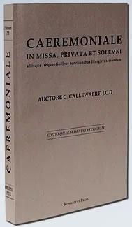 Caeremoniale in Missa, Privata et Solemn