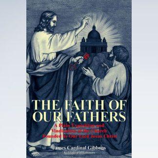 Faith of Our Fathers - TAN Books